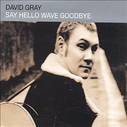 Click here for more info about 'David Gray - Say Hello Wave Goodbye'