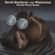 Click here for more info about 'David Matthews - Shoogie Wanna Boogie'