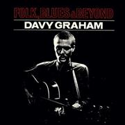 Click here for more info about 'Davy Graham - Folk, Blues And Beyond'
