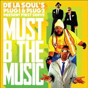 Click here for more info about 'De La Soul - Must B The Music'