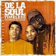 Click here for more info about 'De La Soul - Timeless - The Singles Collection'