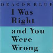 Click here for more info about 'Deacon Blue - I Was Right And You Were Wrong'