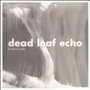 Click here for more info about 'Dead Leaf Echo - Half-Truth'