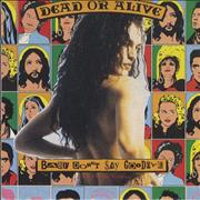 Click here for more info about 'Dead Or Alive - Baby Don't Say Goodbye - Snapped'