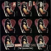 Click here for more info about 'Dead Or Alive - Come Home With Me Baby - Remix'