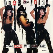 Click here for more info about 'Dead Or Alive - Come Home With Me Baby'