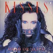 "Dead Or Alive I'll Save You All My Kisses - Uncensored UK 7"" vinyl"