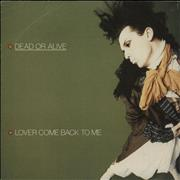 Click here for more info about 'Dead Or Alive - Lover Come Back To Me'