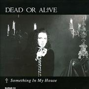 "Dead Or Alive Something In My House - Pop Up Sleeve UK 7"" vinyl"