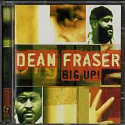 Click here for more info about 'Dean Fraser - Big Up!'