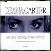 Click here for more info about 'Deana Carter - Are You Coming Home Today?'