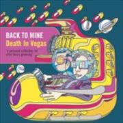 Click here for more info about 'Death In Vegas - Back To Mine'