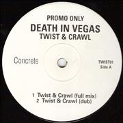 Click here for more info about 'Death In Vegas - Twist & Crawl'