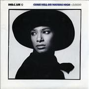 Click here for more info about 'Dee C. Lee - Come Hell Or Waters High'