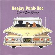 Click here for more info about 'DeeJay Punk-Roc - One More Bump'
