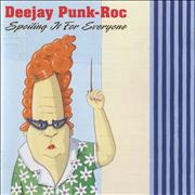 Click here for more info about 'DeeJay Punk-Roc - Spoiling It For Everyone'