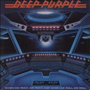 Click here for more info about 'Deep Purple - When We Rock, We Rock And When We Roll, We Roll'