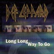 Click here for more info about 'Def Leppard - Long Long Way To Go'