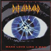 Click here for more info about 'Def Leppard - Make Love Like A Man'