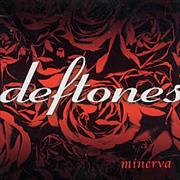 Click here for more info about 'Deftones - Minerva'