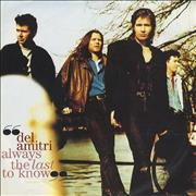 Click here for more info about 'Del Amitri - Always The Last To Know'