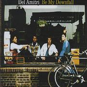 Del Amitri Be My Downfall UK CD single