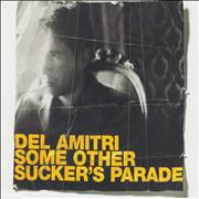 Click here for more info about 'Del Amitri - Some Other Sucker's Parade'