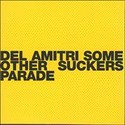 Click here for more info about 'Del Amitri - Some Other Suckers Paradise'