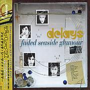 Click here for more info about 'Delays - Faded Seaside Glamour'