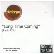 Click here for more info about 'Delays - Long Time Coming'