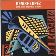 Click here for more info about 'Denise Lopez - Sayin' Sorry (Don't Make It Right)'