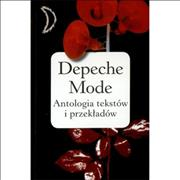 Click here for more info about 'Depeche Mode - Antologia Tekstow I Przekladow'