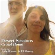 Click here for more info about 'Desert Sessions - Crawl Home'