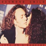 Click here for more info about 'Desmond Child - Love On A Rooftop'