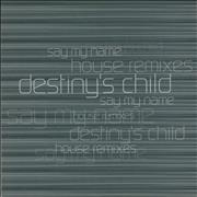 Click here for more info about 'Destiny's Child - Say My Name House Remixes'