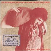 Click here for more info about 'Dexys Midnight Runners - Jackie Wilson Said (I'm In Heaven When You Smile)'