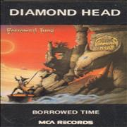 Diamond Head Borrowed Time UK cassette album