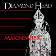 "Diamond Head Makin' Music UK 12"" vinyl"