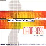 Click here for more info about 'Diana Ross - Not Over You Yet - The Remixes CD2'