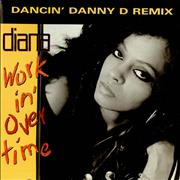 Click here for more info about 'Diana Ross - Workin' Overtime - Dancin' Danny D Remix'