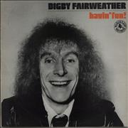 Click here for more info about 'Digby Fairweather - Havin' Fun'