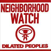 Click here for more info about 'Dilated Peoples - Neighborhood Watch'