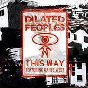 Click here for more info about 'Dilated Peoples - This Way'