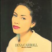 Click here for more info about 'Dina Carroll - Don't Be A Stranger - P/S'