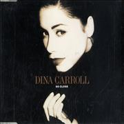 Click here for more info about 'Dina Carroll - So Close'