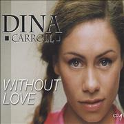 Click here for more info about 'Dina Carroll - Without Love - CD 1'