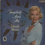 Click here for more info about 'Dinah Shore - Somebody Loves Me'