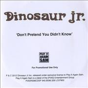 Click here for more info about 'Dinosaur Jr - Don't Pretend You Didn't Know'
