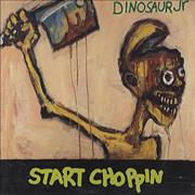 Click here for more info about 'Dinosaur Jr - Start Choppin''