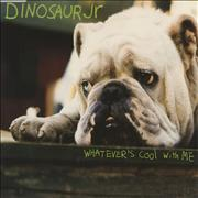 Click here for more info about 'Dinosaur Jr - Whatever's Cool With Me'